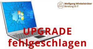 Support-Ende für Windows 7 - Upgrade fehlgeschlagen